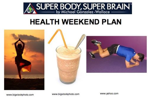 Health Weekend Plan