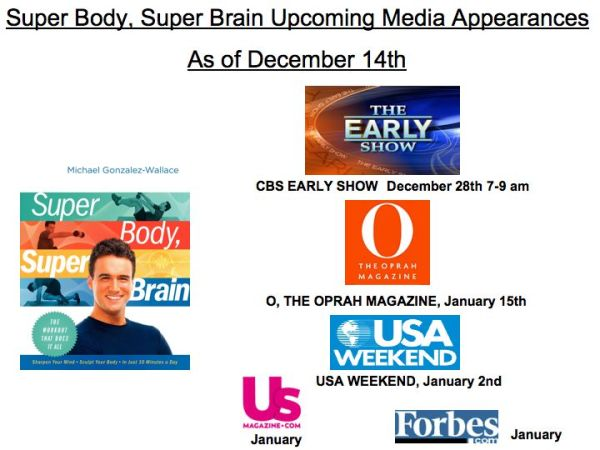 Super Body, Super Brain Upcoming Media Appearances