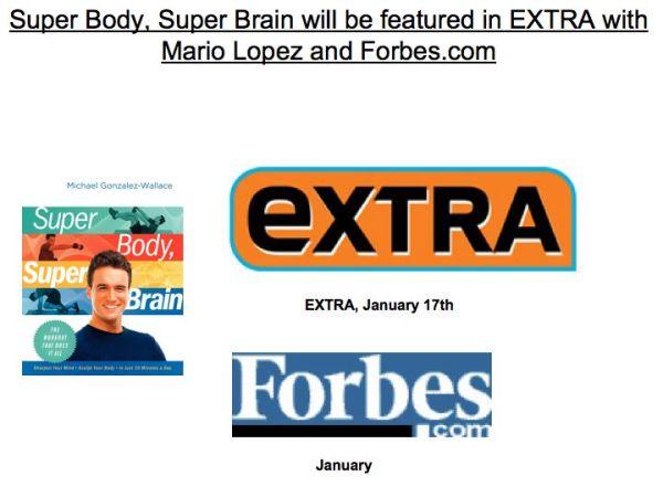 EXTRA WITH MARIO LOPEZ WILL FEATURE SUPER BODY, SUPER BRAIN