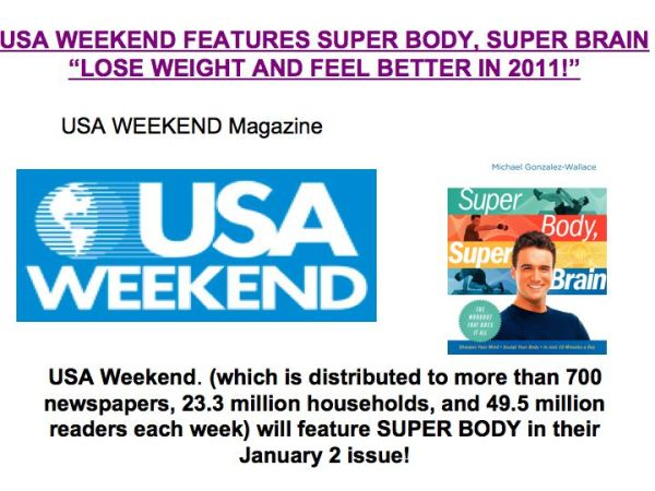 USA WEEKEND FEATURES SUPER BODY, SUPER BRAIN