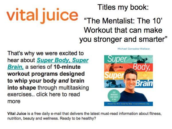 "Vital Juice features ""Super Body, Super Brain"""