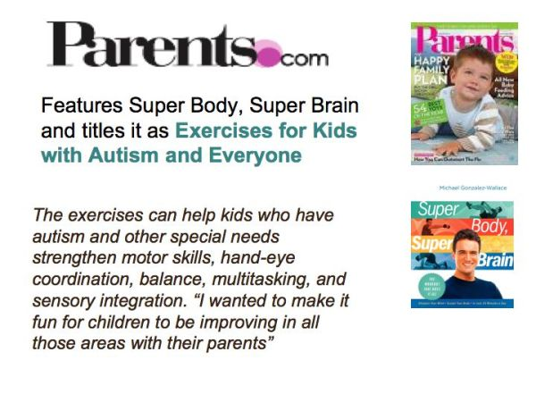 PARENTS.COM FEATURES SUPER BODY, SUPER BRAIN