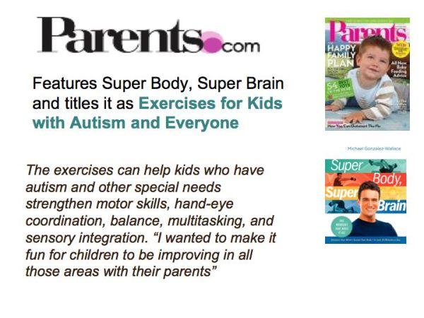 PARENTS.COM FEATURES SUPER BODY, SUPER BRAIN