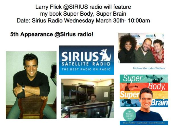 SIRIUS RADIO FEATURES MICHAEL GONZALEZ-WALLACE, AUTHOR OF SUPER BODY, SUPER BRAIN