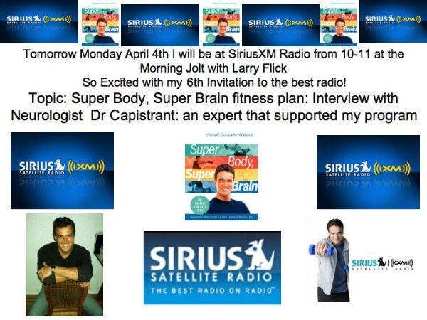 "SIRIUS XM SATELLITE RADIO PRESENTS MICHAEL GONZALEZ-WALLACE ""SUPER BODY, SUPER BRAIN"""