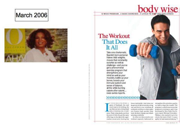 Oprah.com  and O Magazine feature a sample of Super Body, Super Brain