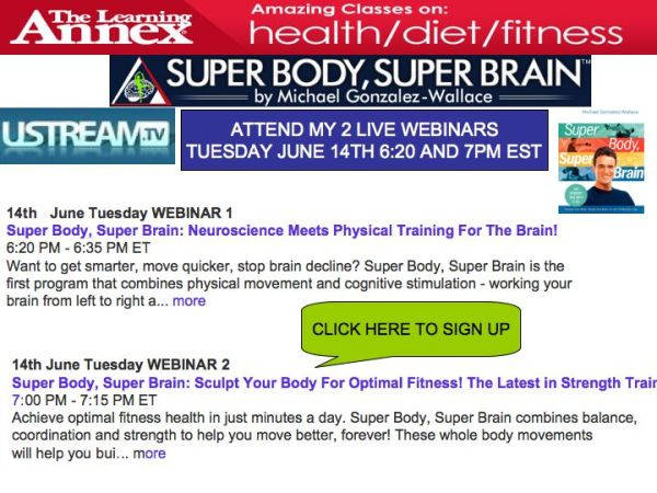 USTREAM TV AND THE LEARNING ANNEX FEATURES MICHAEL GONZALEZ-WALLACE AUTHOR OF SUPER BODY, SUPER BRAIN
