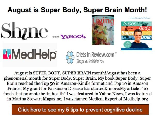 August is Super Body, Super Brain Month!