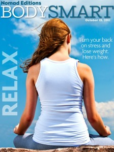 Relax, Meditate and Exercise-Body Smart the Best Health magazine