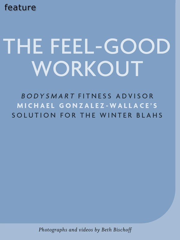 The Feel Good Workout
