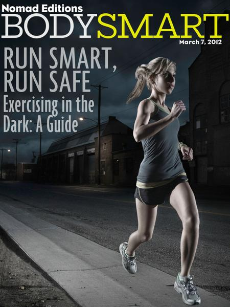 "Body Smart features ""Run Smart, Run Safe"" David Katz , Michael Gonzalez-Wallace and more!"