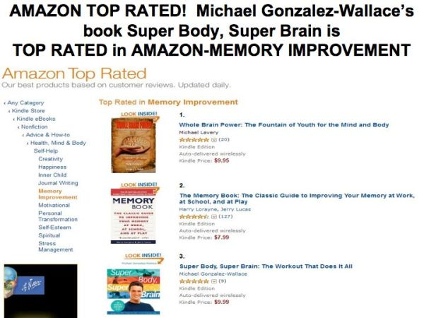 AMAZON TOP RATED Michael Gonzalez-Wallace's book Super Body, Super Brain is TOP RATED in AMAZON