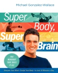 Super Body Super Brain Michael Gonzalez-Wallace offers Easter nutritional recipes