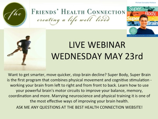 LIVE WEBINAR: SUPER BODY, SUPER BRAIN by Michael Gonzalez-Wallace