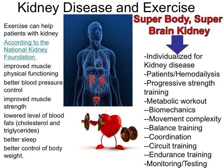 Kidney Disease And Exercise Patients With Hemodailysis Can Benefit From Exercise Super Body Super Brain