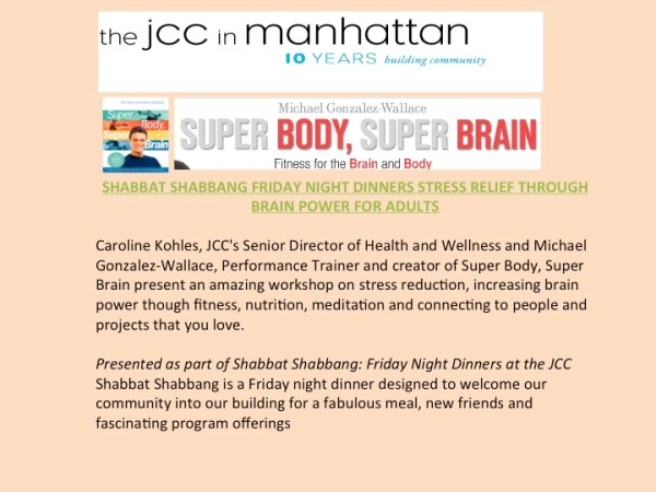 The Jewish Community Center presents Super Body,Super Brain by Michael Gonzalez-Wallace