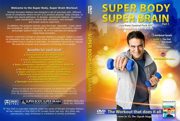 "DVD fitness ""SUPER BODY, SUPER BRAIN"" BY MIchael Gonzalez-Wallace"