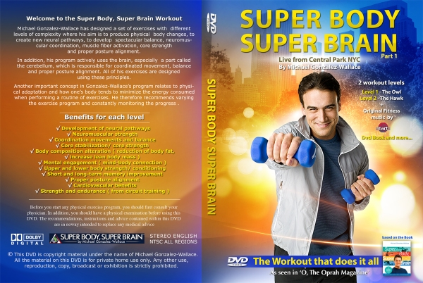 "DVD fitness ""SUPER BODY, SUPER BRAIN"" BY MIchael Gonzalez-Wallace"